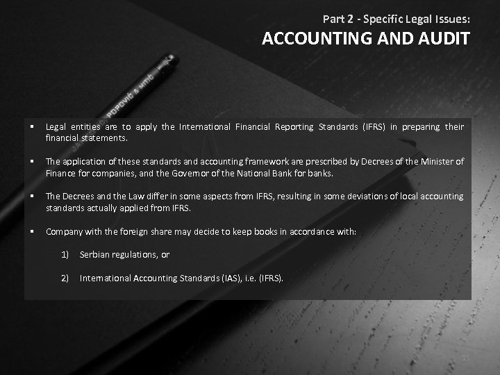 Part 2 - Specific Legal Issues: ACCOUNTING AND AUDIT § Legal entities are to