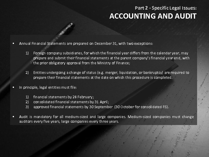 Part 2 - Specific Legal Issues: ACCOUNTING AND AUDIT § Annual Financial Statements are