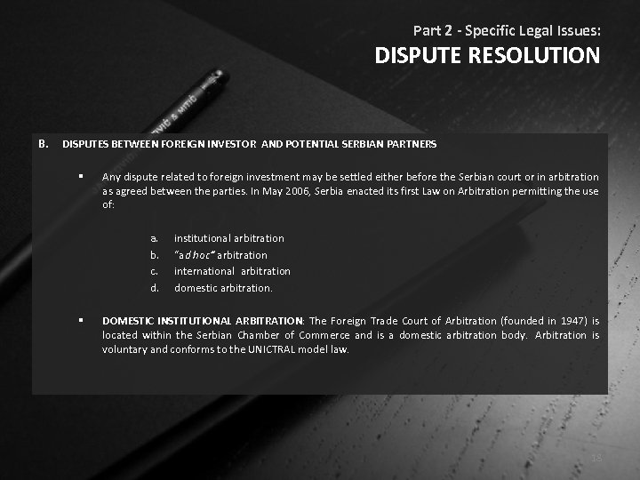 Part 2 - Specific Legal Issues: DISPUTE RESOLUTION B. DISPUTES BETWEEN FOREIGN INVESTOR AND