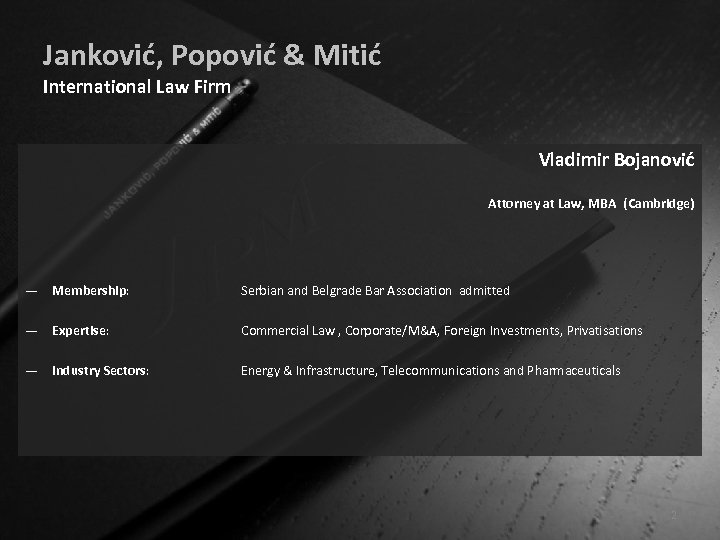 Janković, Popović & Mitić International Law Firm Vladimir Bojanović Attorney at Law, MBA (Cambridge)