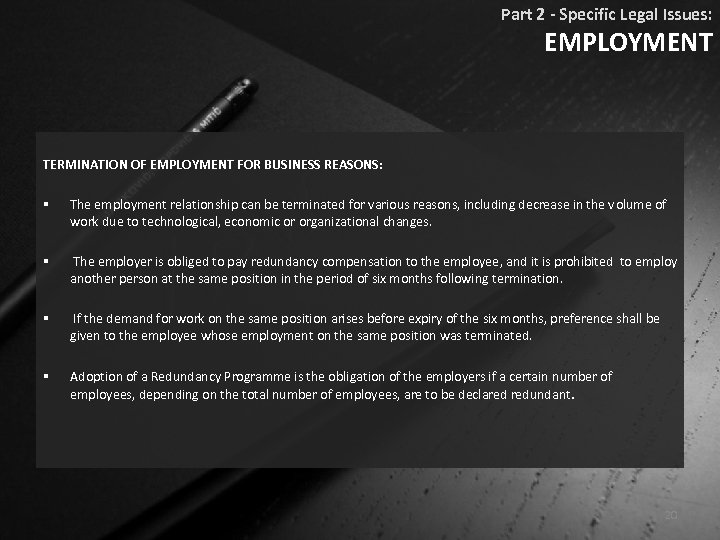 Part 2 - Specific Legal Issues: EMPLOYMENT TERMINATION OF EMPLOYMENT FOR BUSINESS REASONS: §