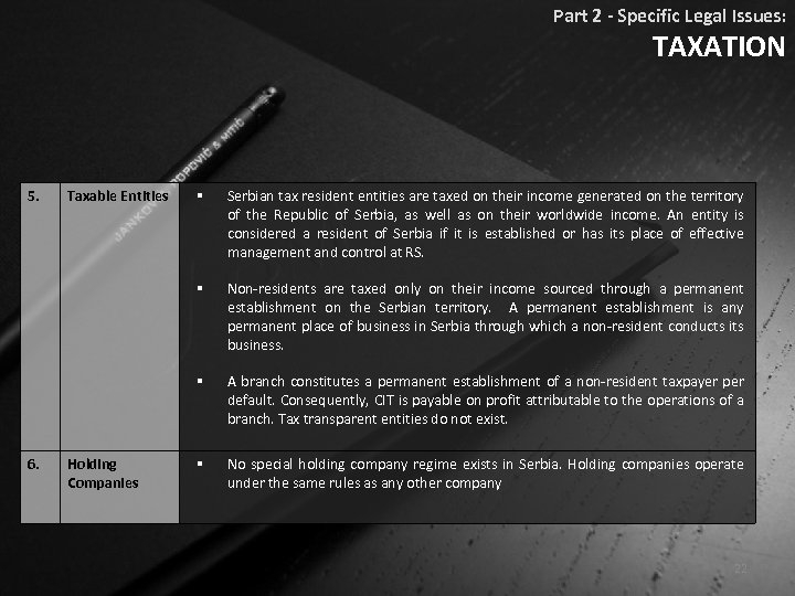 Part 2 - Specific Legal Issues: TAXATION 5. Serbian tax resident entities are taxed