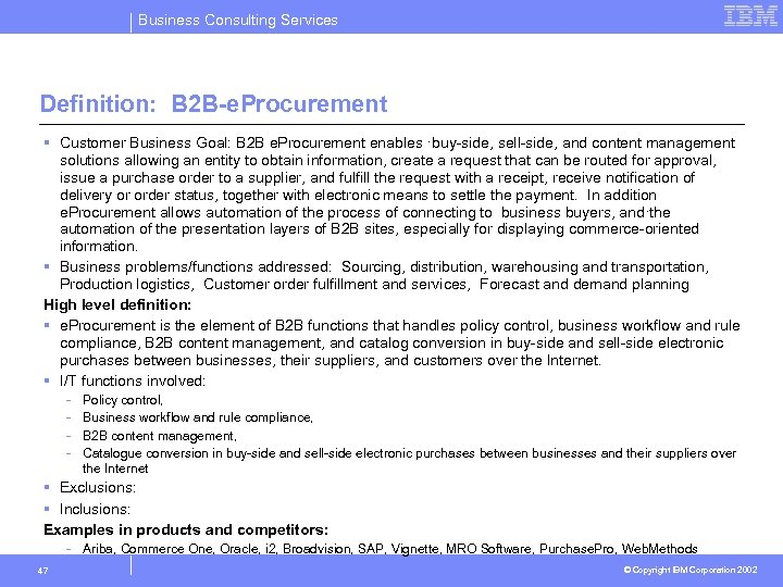 Business Consulting Services Definition: B 2 B-e. Procurement § Customer Business Goal: B 2