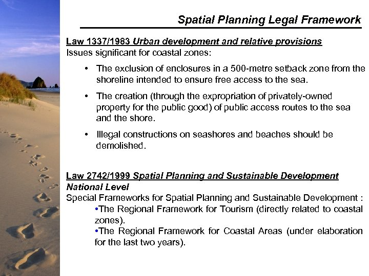 Spatial Planning Legal Framework Law 1337/1983 Urban development and relative provisions Issues significant for
