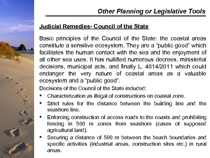 Other Planning or Legislative Tools Judicial Remedies- Council of the State Basic principles of