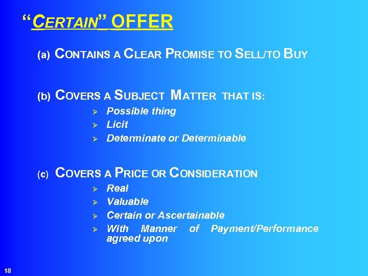 """""""CERTAIN"""" OFFER (a) CONTAINS A CLEAR PROMISE TO SELL/TO BUY (b) COVERS A SUBJECT"""