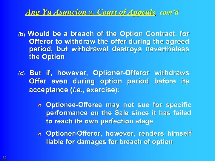 Ang Yu Asuncion v. Court of Appeals cont'd (b) Would be a breach of