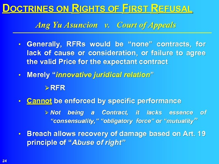 DOCTRINES ON RIGHTS OF FIRST REFUSAL Ang Yu Asuncion v. Court of Appeals •