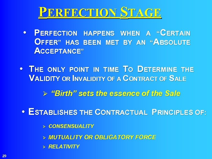 """PERFECTION STAGE • PERFECTION HAPPENS WHEN A """"CERTAIN OFFER"""" HAS BEEN MET BY AN"""