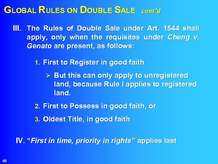 GLOBAL RULES ON DOUBLE SALE cont'd III. The Rules of Double Sale under Art.