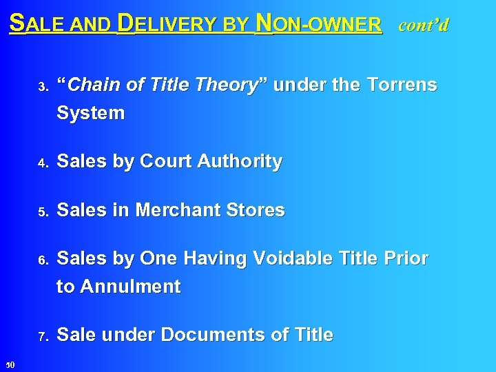 SALE AND DELIVERY BY NON-OWNER cont'd 3. 4. Sales by Court Authority 5. Sales