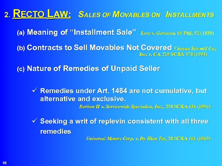 """2. RECTO LAW: SALES OF MOVABLES ON INSTALLMENTS (a) Meaning of """"Installment Sale"""""""