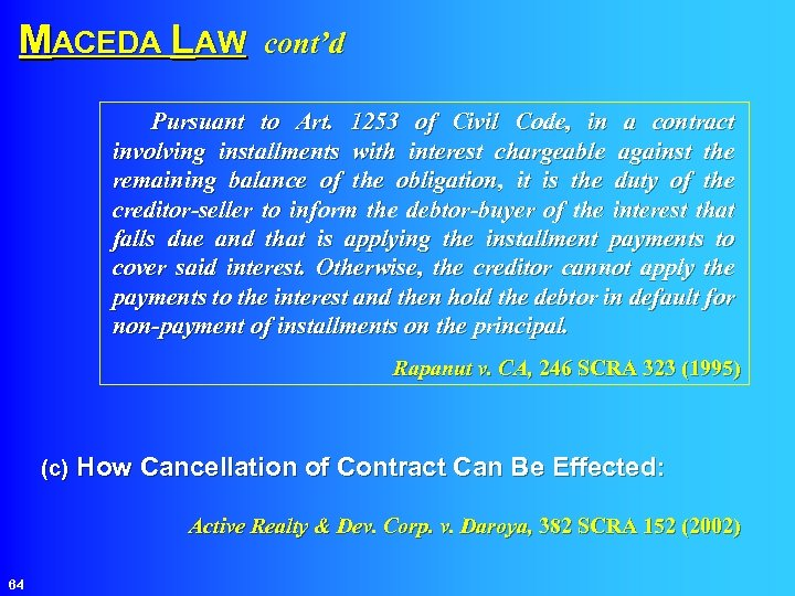 MACEDA LAW cont'd Pursuant to Art. 1253 of Civil Code, in a contract involving