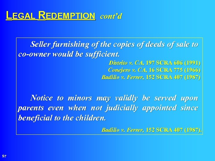 LEGAL REDEMPTION cont'd Seller furnishing of the copies of deeds of sale to co-owner