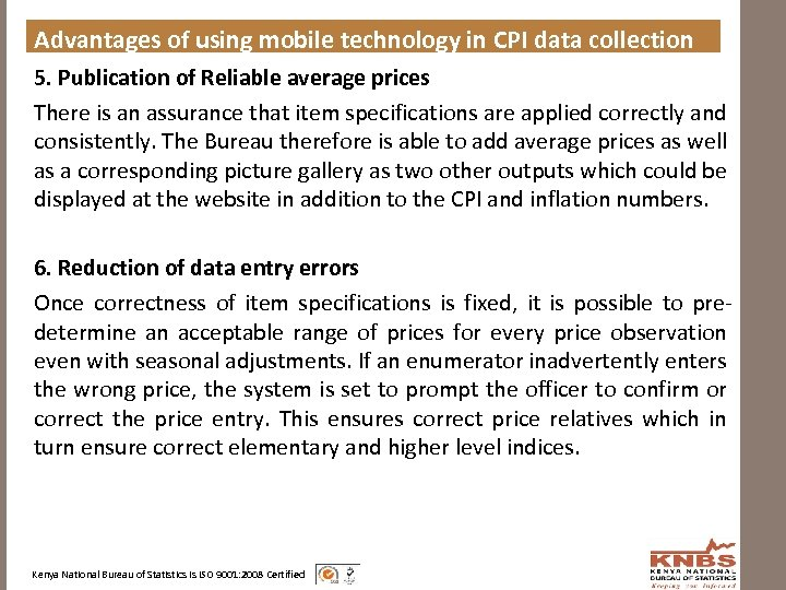 Advantages of using mobile technology in CPI data collection 5. Publication of Reliable average