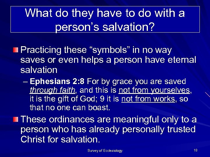 """What do they have to do with a person's salvation? Practicing these """"symbols"""" in"""
