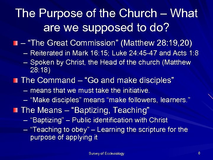"""The Purpose of the Church – What are we supposed to do? – """"The"""