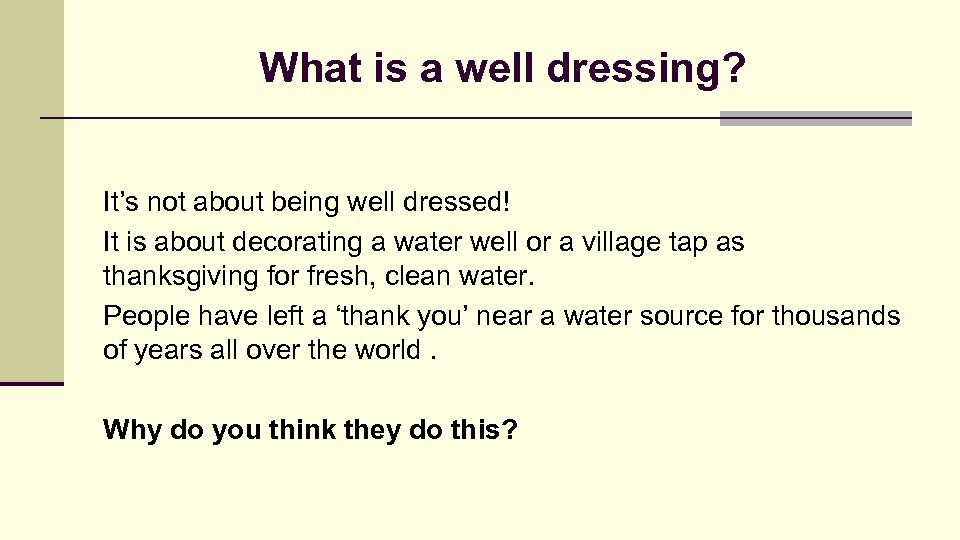 What is a well dressing? It's not about being well dressed! It is about