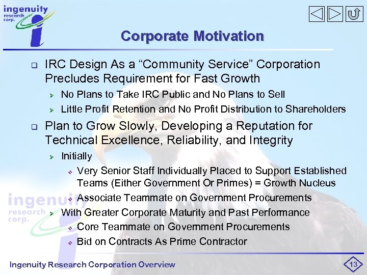 "Corporate Motivation q IRC Design As a ""Community Service"" Corporation Precludes Requirement for Fast"