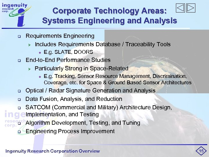 Corporate Technology Areas: Systems Engineering and Analysis q Requirements Engineering Ø Includes Requirements Database
