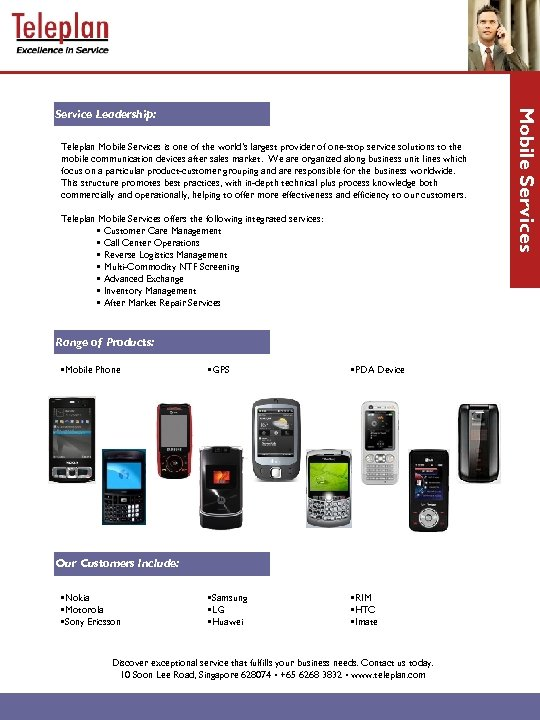 Teleplan Mobile Services is one of the world's largest provider of one-stop service solutions
