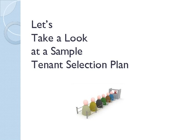 Let's Take a Look at a Sample Tenant Selection Plan