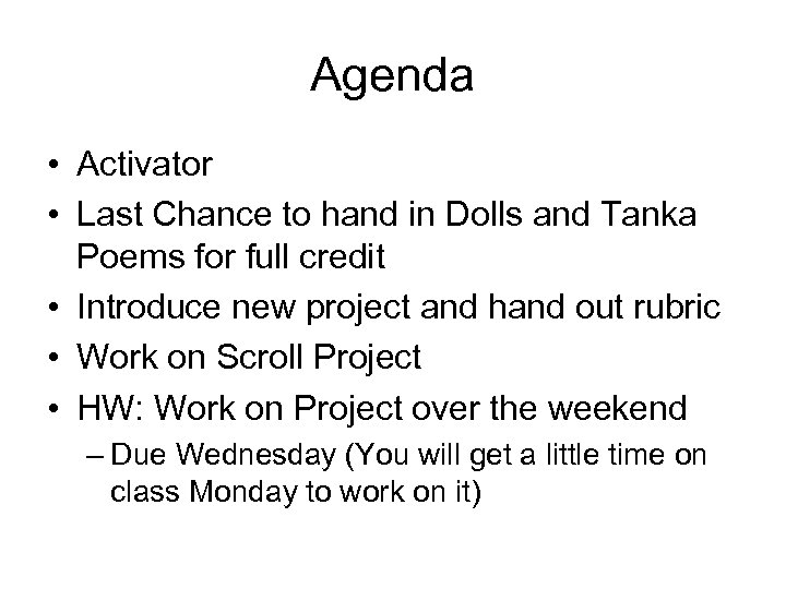 Agenda • Activator • Last Chance to hand in Dolls and Tanka Poems for