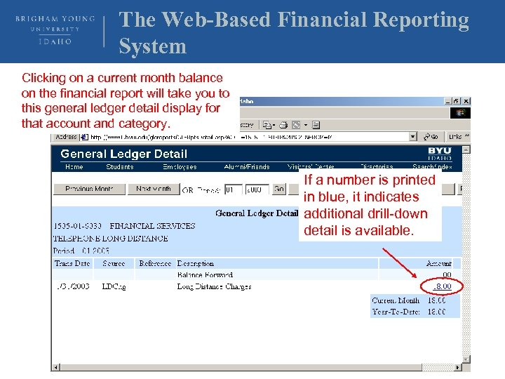 The Web-Based Financial Reporting System Clicking on a current month balance on the financial