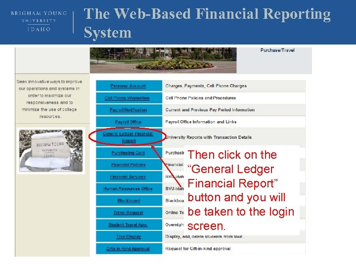 """The Web-Based Financial Reporting System Then click on the """"General Ledger Financial Report"""" button"""