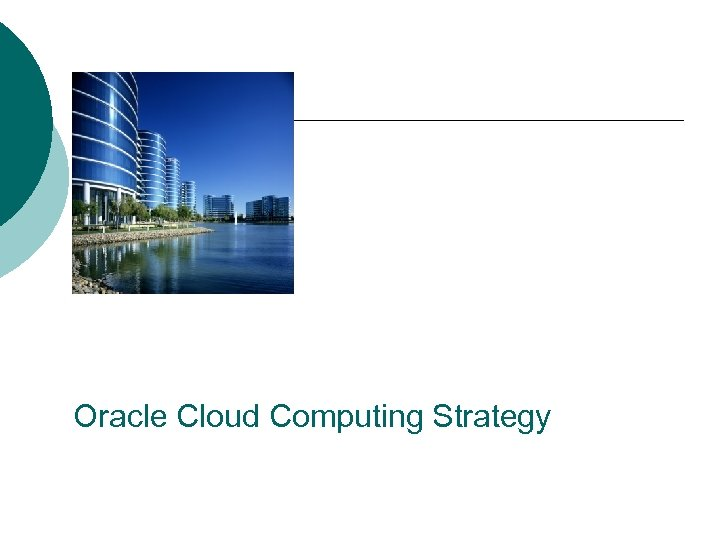 Oracle Cloud Computing Strategy