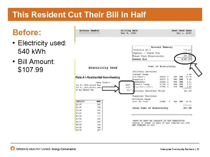 This Resident Cut Their Bill in Half Before: • Electricity used: 540 k. Wh