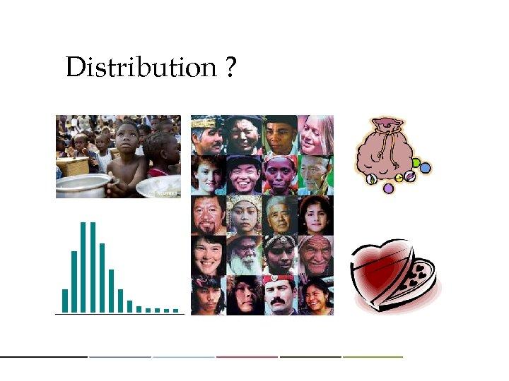 Distribution ?