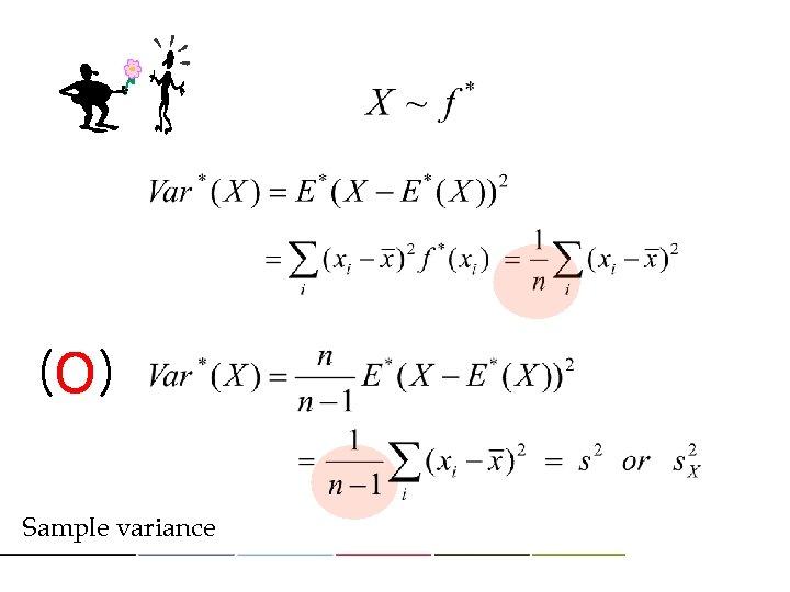 (O) Sample variance