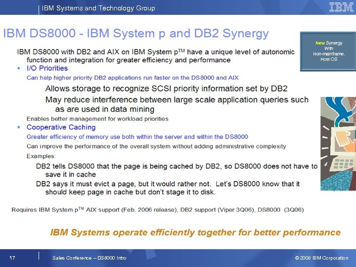 IBM Systems and Technology Group New Synergy With Non-mainframe. Host OS 17 Sales Conference