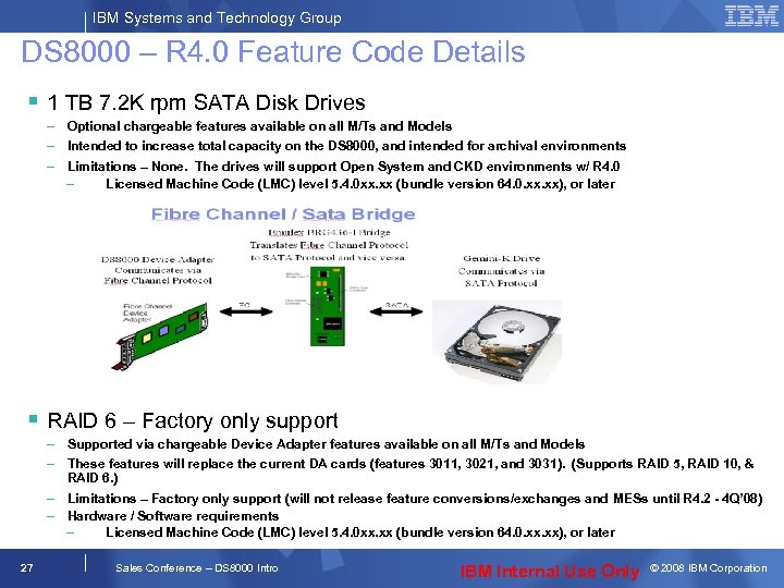 IBM Systems and Technology Group DS 8000 – R 4. 0 Feature Code Details