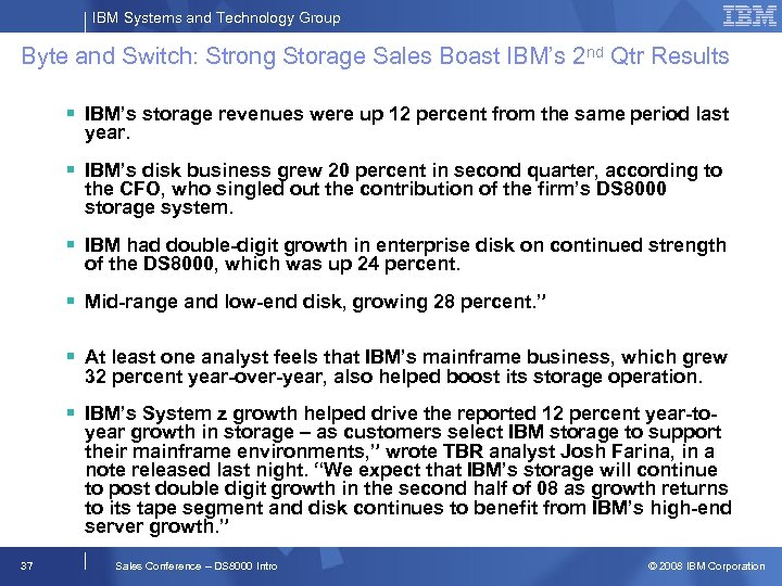IBM Systems and Technology Group Byte and Switch: Strong Storage Sales Boast IBM's 2