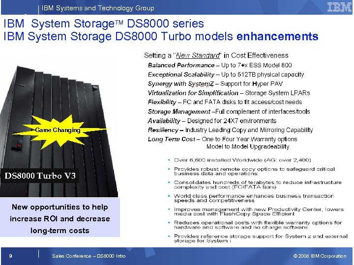 IBM Systems and Technology Group ® IBM System Storage. TM DS 8000 series IBM