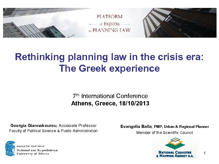 Rethinking planning law in the crisis era: The Greek experience 7 th International Conference