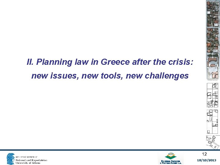 II. Planning law in Greece after the crisis: new issues, new tools, new challenges