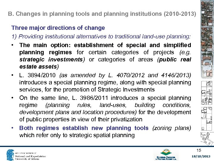 B. Changes in planning tools and planning institutions (2010 -2013) Three major directions of