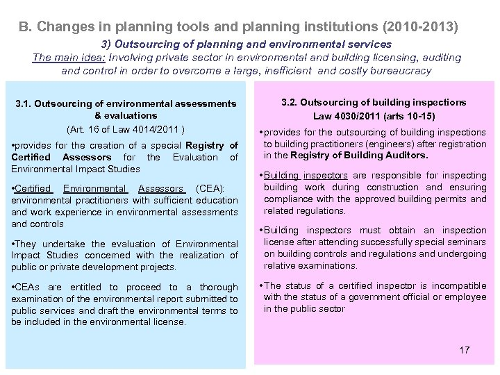 B. Changes in planning tools and planning institutions (2010 -2013) 3) Outsourcing of planning