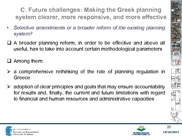 C. Future challenges: Making the Greek planning system clearer, more responsive, and more effective