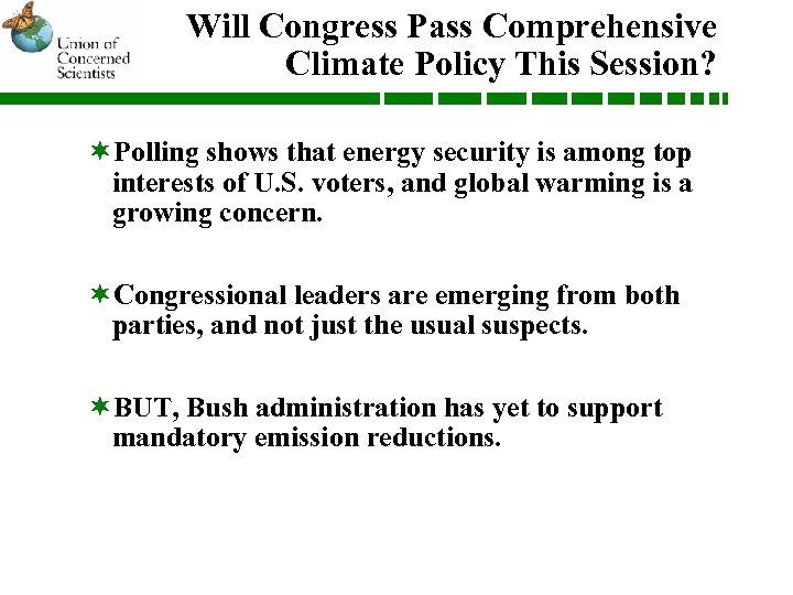 Will Congress Pass Comprehensive Climate Policy This Session? ¬Polling shows that energy security is