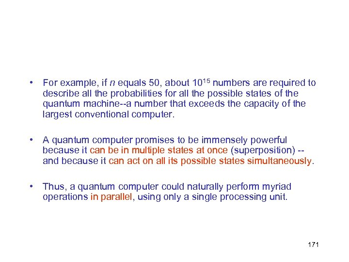 • For example, if n equals 50, about 1015 numbers are required to