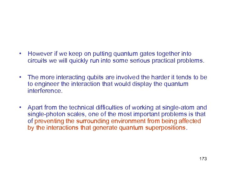 • However if we keep on putting quantum gates together into circuits we