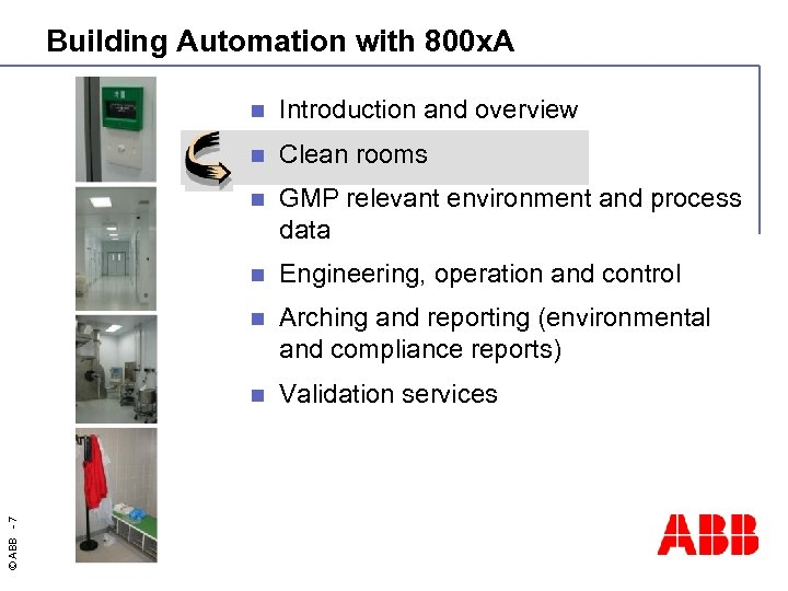 Building Automation with 800 x. A Introduction and overview n Clean rooms n GMP