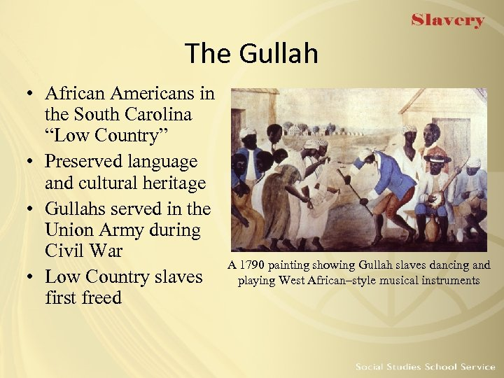 "The Gullah • African Americans in the South Carolina ""Low Country"" • Preserved language"