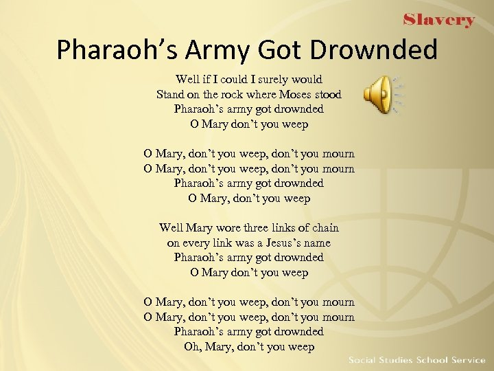 Pharaoh's Army Got Drownded Well if I could I surely would Stand on the