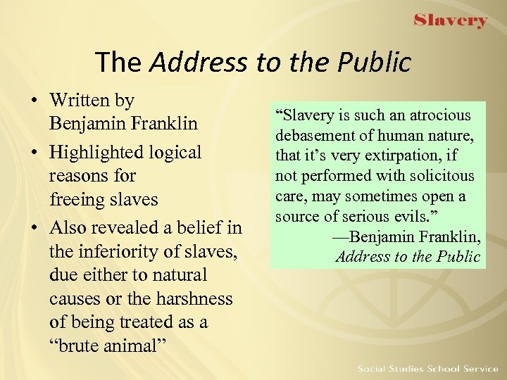 The Address to the Public • Written by Benjamin Franklin • Highlighted logical reasons
