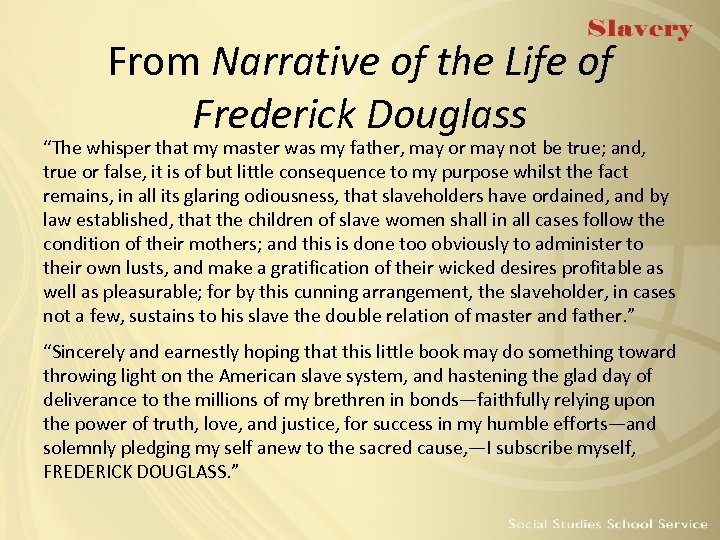 "From Narrative of the Life of Frederick Douglass ""The whisper that my master was"